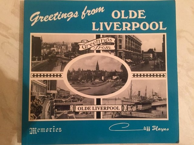 GREETINGS FROM OLDE LIVERPOOL:A HISTORY IN POSTCARDS