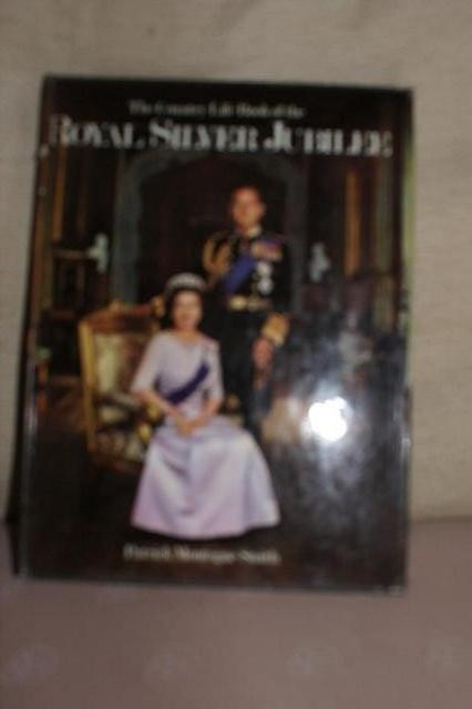 ROYAL SILVER JUBILEE - THE COUNTRY LIFE BOOK OF - HARDBACK