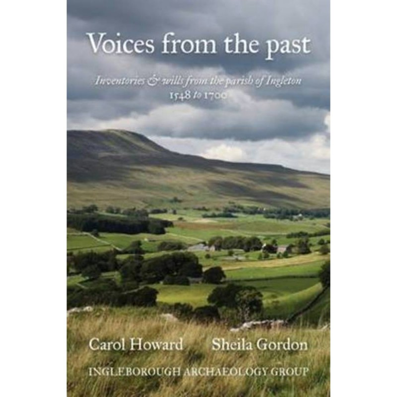 Voices From The Past - Inventories and Wills From The P..