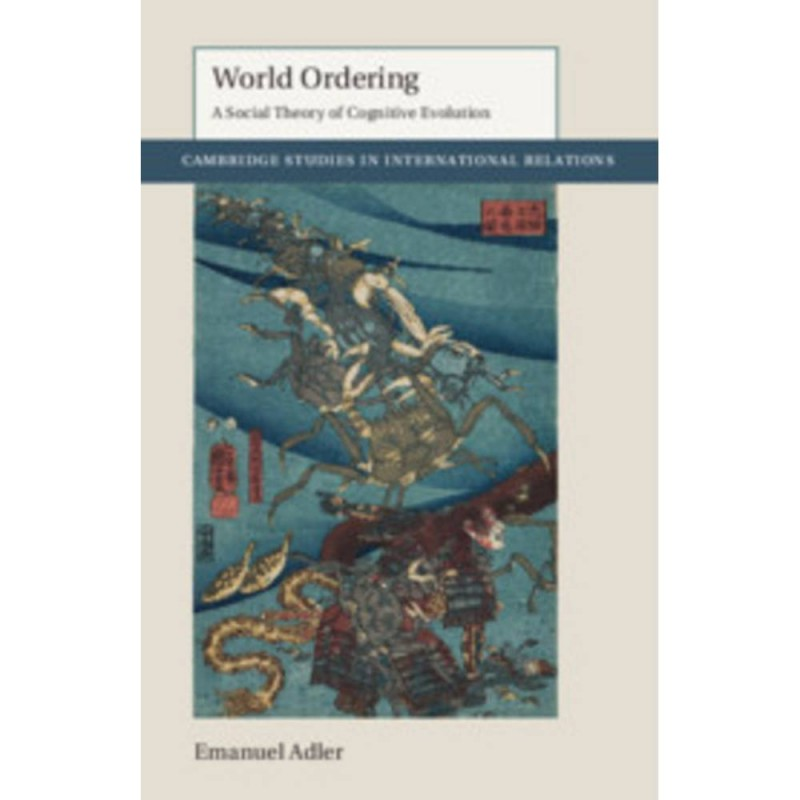 World Ordering: A Social Theory of Cognitive Evolution