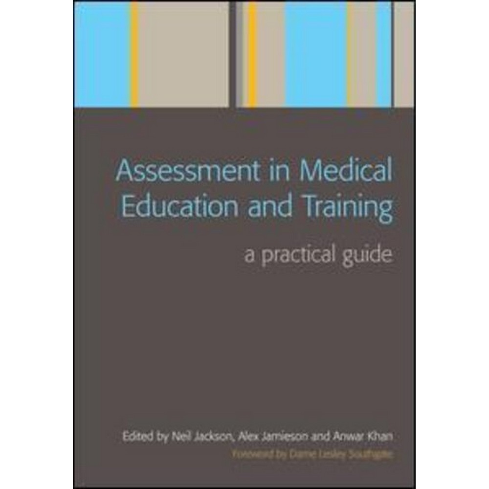 Assessment in medical education and training