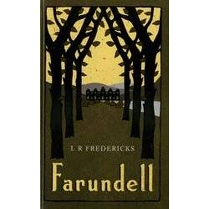 Farundell by L R Fredericks