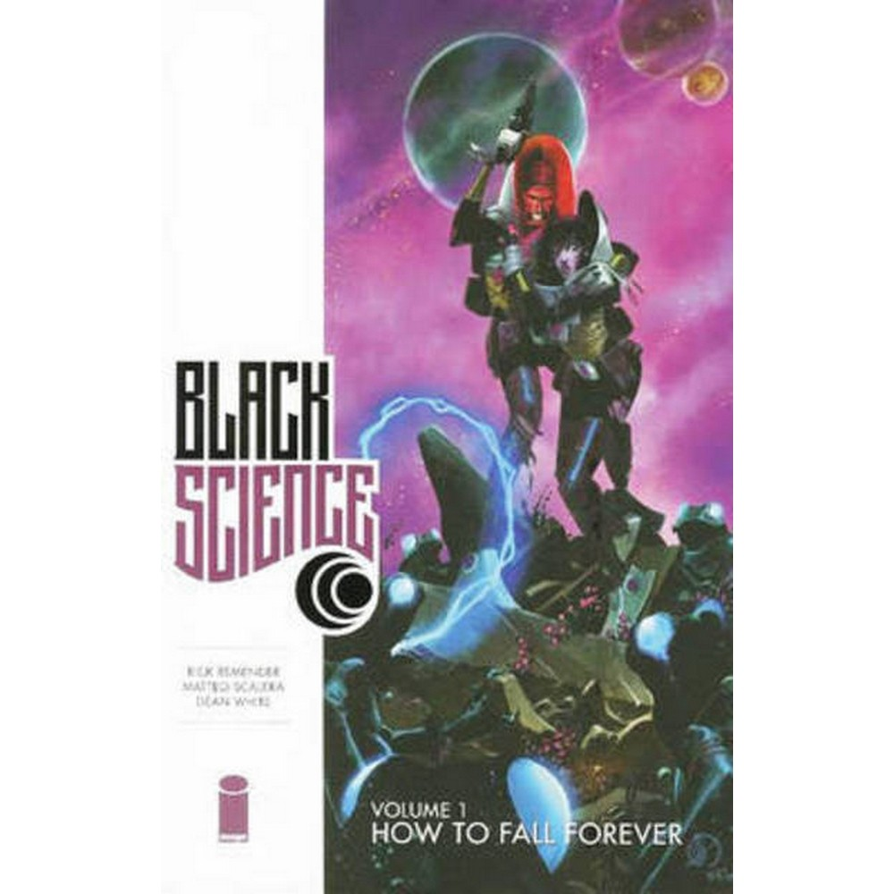 Black science. Volume 1 How to fall forever