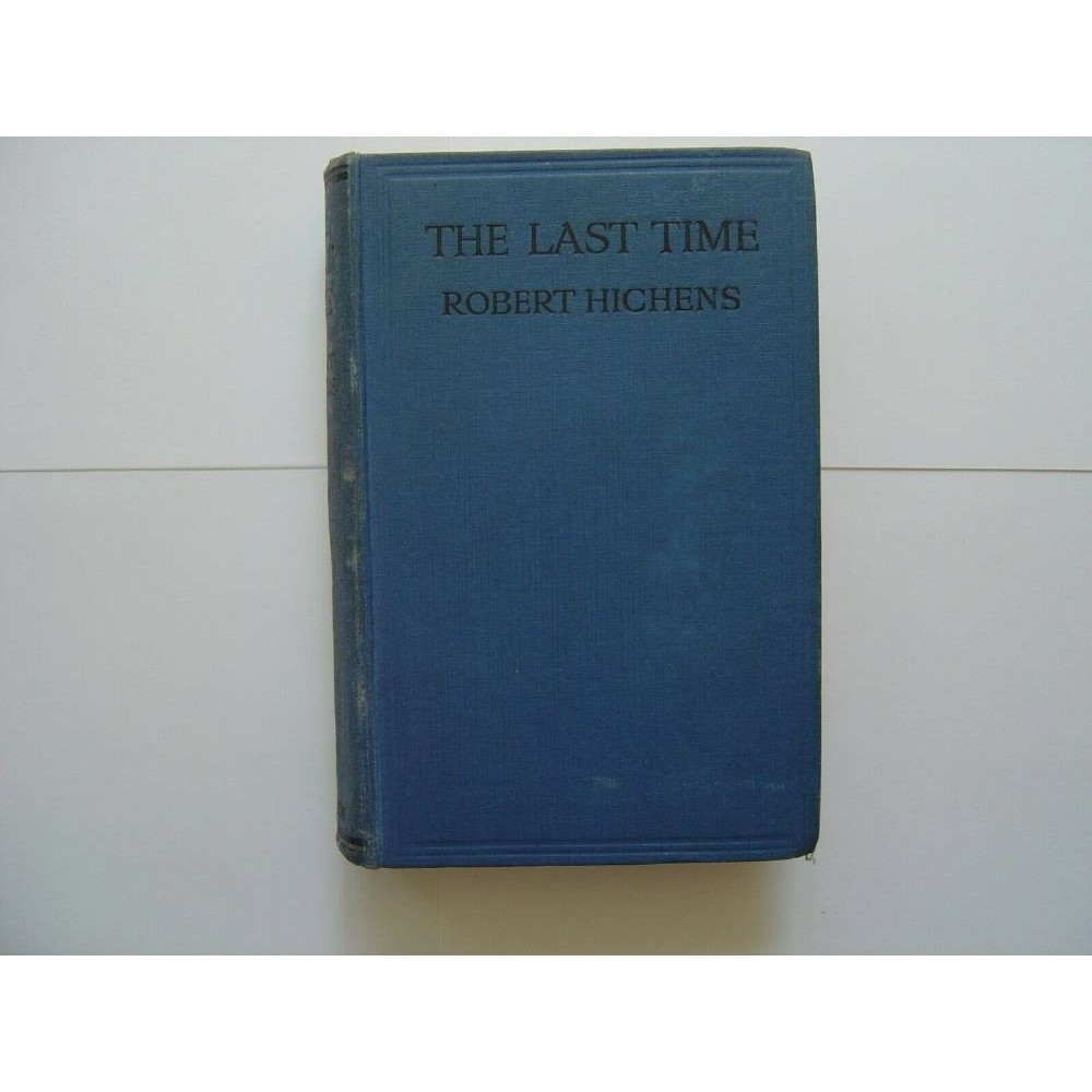 The Last Time and Other Stories by Robert Hichens
