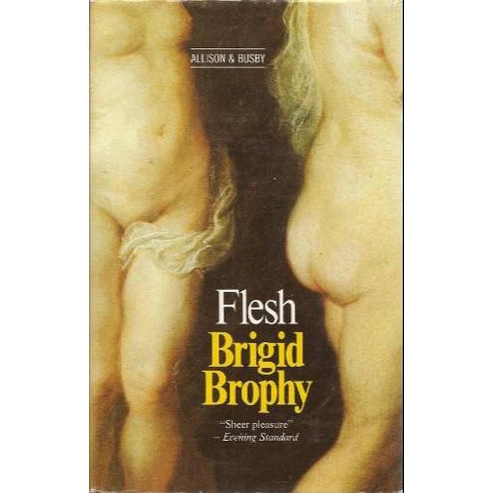 Flesh by Brophy, Brigid