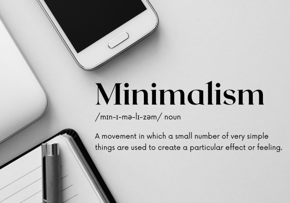 Improve your life with minimalism